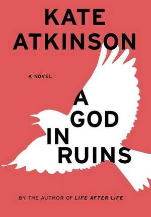 A God in Ruins: A Novel de Kate Atkinson