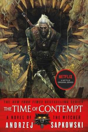 The Time of Contempt de Andrzej Sapkowski