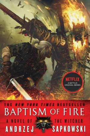 Baptism of Fire de Andrzej Sapkowski