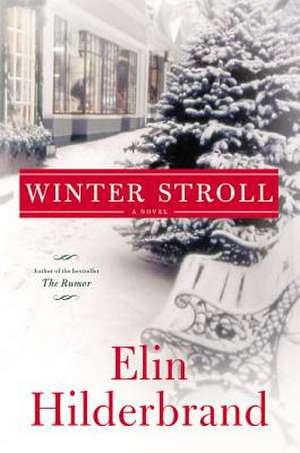 Winter Stroll de Elin Hilderbrand