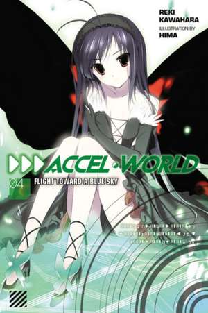 Accel World, Vol. 4 (light novel)