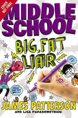 Middle School: Big Fat Liar