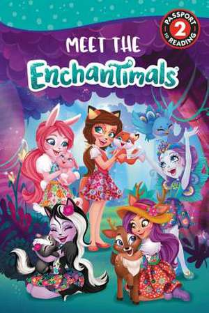 Enchantimals: Meet the Enchantimals de Perdita Finn