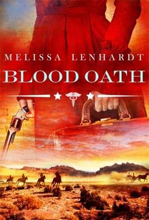 Blood Oath de Melissa Lenhardt