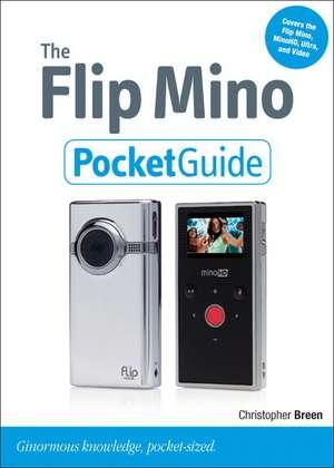 The Flip Mino Pocket Guide de Christopher Breen