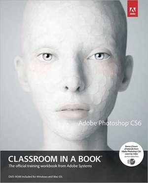 Adobe Photoshop Cs6 Classroom in a Book [With DVD]:  Single Variable de Adobe Creative Team