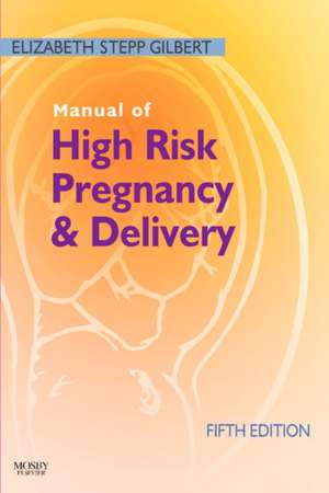 Manual of High Risk Pregnancy and Delivery