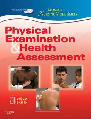 Mosby's Nursing Video Skills: Physical Examination and Health Assessment