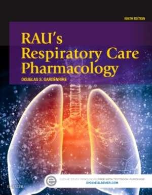 Rau's Respiratory Care Pharmacology