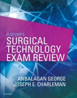 Elsevier's Surgical Technology Exam Review