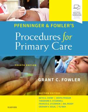 Pfenninger and Fowler's Procedures for Primary Care de Grant C. Fowler