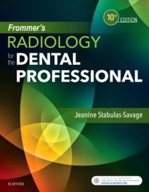 Frommer's Radiology for the Dental Professional de Jeanine J. Stabulas-Savage
