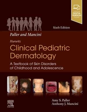 Paller and Mancini - Hurwitz Clinical Pediatric Dermatology imagine