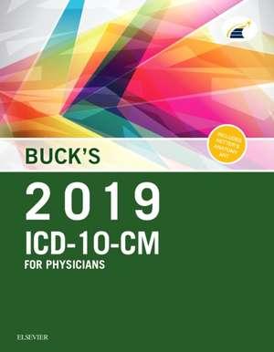 Buck's 2019 ICD-10-CM Physician Edition de Elsevier
