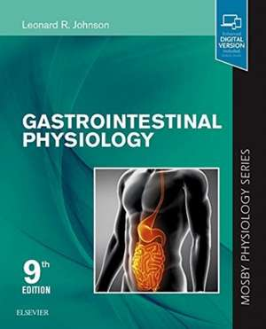 Gastrointestinal Physiology: Mosby Physiology Series de Leonard R. Johnson