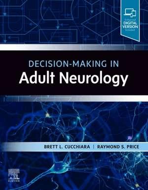 Decision-Making in Adult Neurology imagine