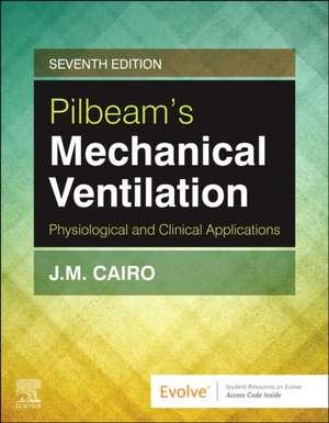 Pilbeam's Mechanical Ventilation imagine