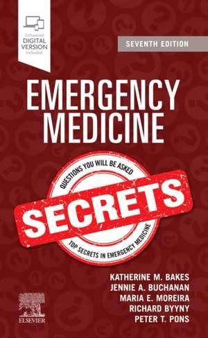 Emergency Medicine Secrets de Katherine M. Bakes