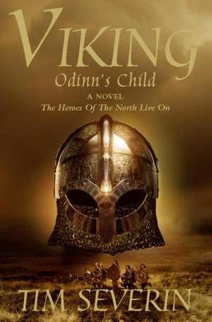 Odinn's Child:  A Journey Through Hebron de TIM SEVERIN