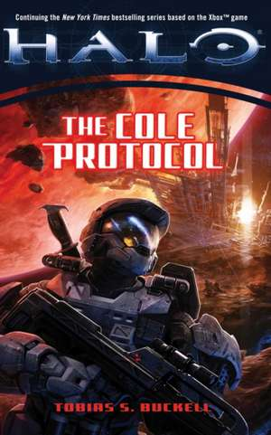 Halo: The Cole Protocol de Tobias S. Buckell