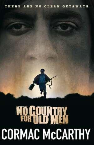 No Country for Old Men de Cormac McCarthy