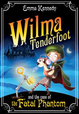 Kennedy, E: Wilma Tenderfoot and the Case of the Fatal Phant