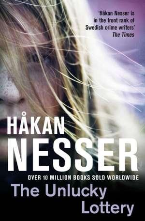 The Unlucky Lottery de Hakan Nesser