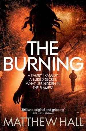 The Burning de M R Hall