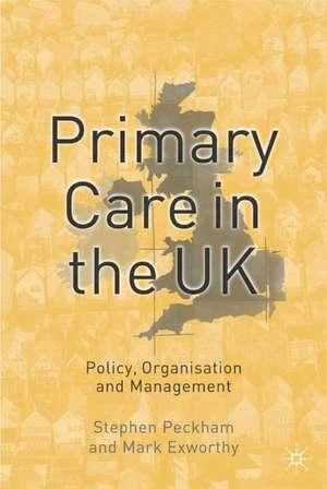 Peckham, S: Primary Care in the UK