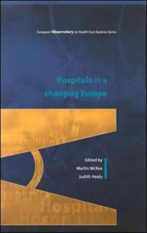 Hospitals in a Changing Europe