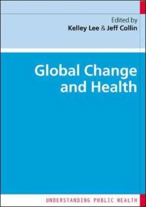 Global Change and Health