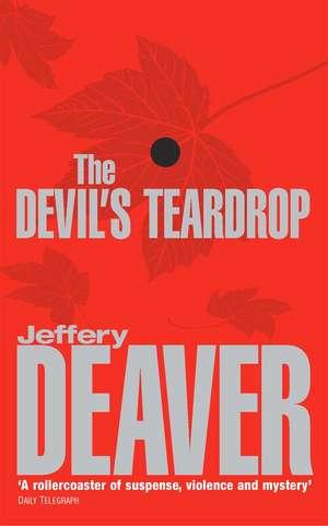 The Devil's Teardrop de Jeffery Deaver