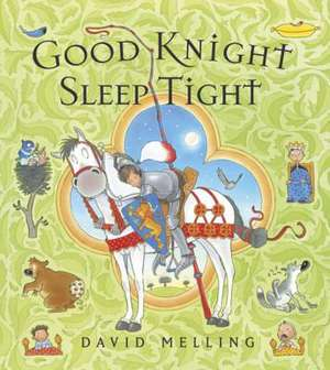 Good Knight Sleep Tight de David Melling