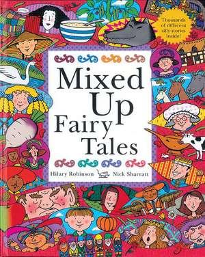 Mixed Up Fairy Tales de Hilary Robinson