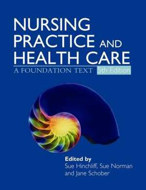 Nursing Practice and Health Care 5e