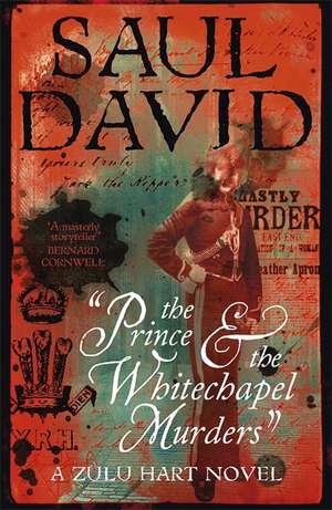 The Prince and the Whitechapel Murders de Saul David