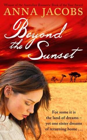 Beyond the Sunset de Anna Jacobs