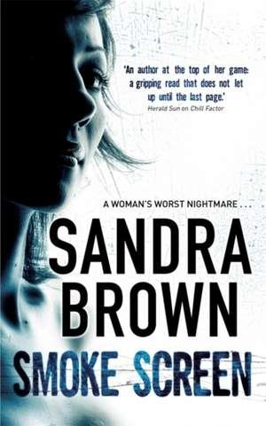 Smoke Screen de Sandra Brown