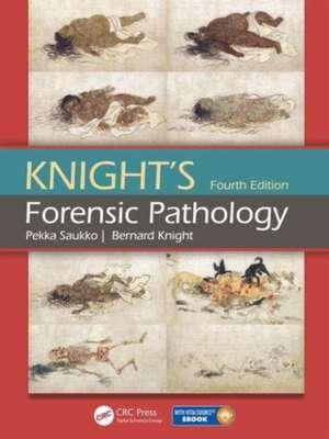 Knight's Forensic Pathology Fourth Edition imagine