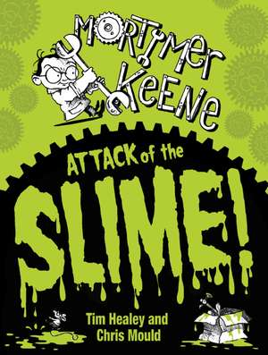 Mortimer Keene: Attack of the Slime pdf
