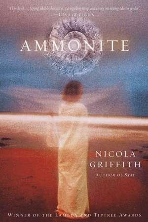 Ammonite de Nicola Griffith