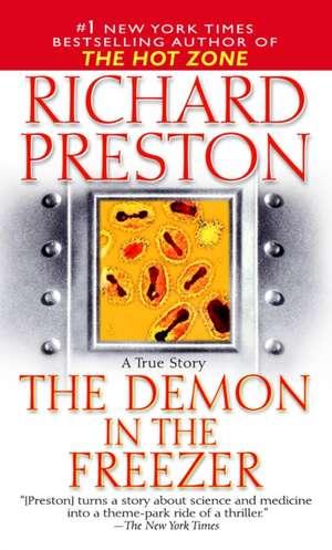 The Demon in the Freezer:  A True Story de Richard Preston