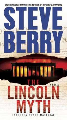 The Lincoln Myth de Steve Berry
