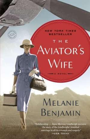 The Aviator's Wife de Melanie Benjamin