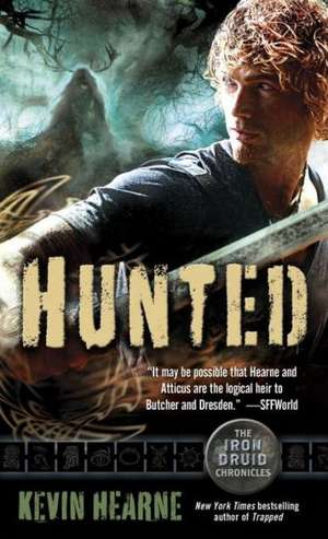 Hunted:  The Straight Talk You Need to Get the Relationship You Deserve de Kevin Hearne