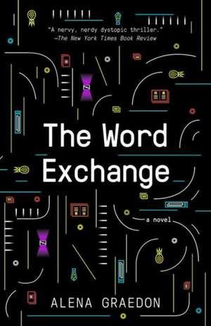 The Word Exchange de Alena Graedon