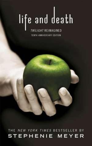 Life and Death de Stephenie Meyer