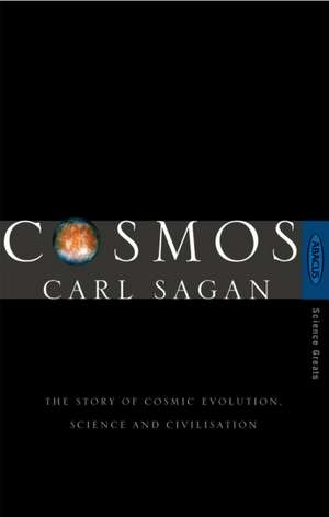 Cosmos: The Story of Cosmic Evolution, Science and Civilisation de Carl Sagan