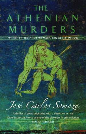 The Athenian Murders de Jose Carlos Somoza