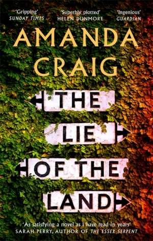 The Lie of the Land de Amanda Craig